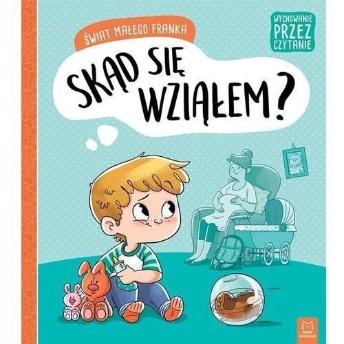 Literatura młodzieżowa, Świat małego franka. skąd się wziałem? - agata giełczyńska-jonik (opr. miękka)