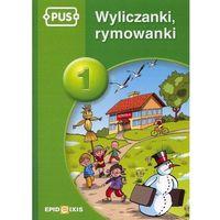 Książki dla dzieci, PUS Wyliczanki rymowanki 1 (opr. miękka)