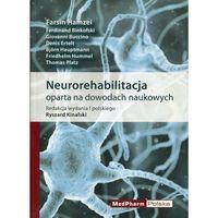 Książki o zdrowiu, medycynie i urodzie, Neurorehabilitacja (opr. miękka)