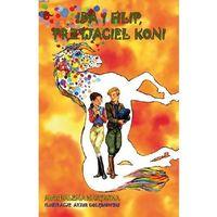 Książki dla dzieci, IDA I FILIP PRZYJACIEL KONI (opr. broszurowa)