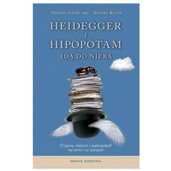 Heidegger i hipopotam idą do nieba (opr. twarda)