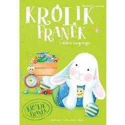 Królik Franek i dobre zwyczaje [Krzemińska Marta] (opr. miękka)
