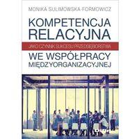 Biblioteka biznesu, Kompetencja relacyjna jako czynnik sukcesu... (opr. miękka)
