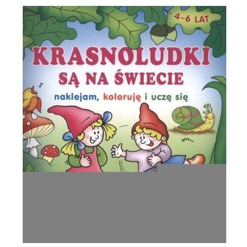 Książki dla dzieci, KRASNOLUDKI SĄ NA ŚWIECIE. NAKLEJANKI (4-6 LAT) (opr. miękka)