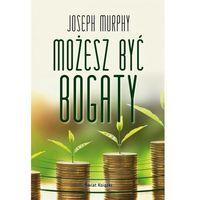 Hobby i poradniki, Możesz być bogaty - joseph murphy (opr. twarda)