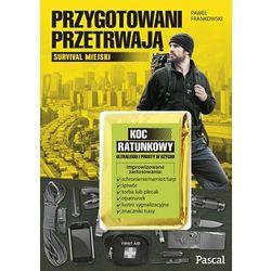 PRZYGOTOWANI PRZETRWAJĄ - Paweł Frankowski (opr. miękka)