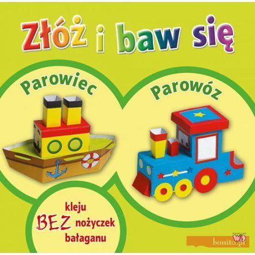 Książki dla dzieci, ZŁÓŻ I BAW SIĘ PAROWIEC PAROWÓZ (opr. miękka)