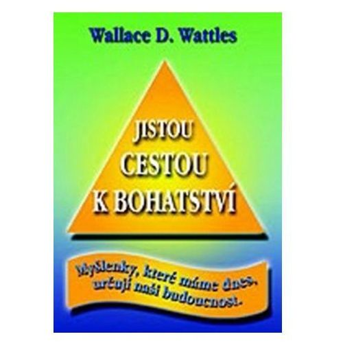 Pozostałe książki, Jistou cestou k bohatství Wattles Wallace D.
