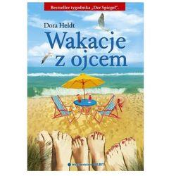 WAKACJE Z OJCEM Dora Heldt (opr. broszurowa)
