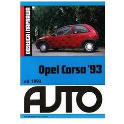 Opel Corsa 93 Obsługa i naprawa. Darmowy odbiór w niemal 100 księgarniach! (opr. miękka)
