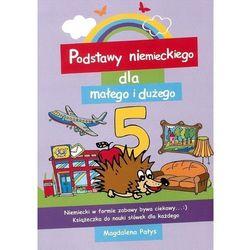 Podstawy niemieckiego dla małego i dużego 5. Książeczka do nauki słówek dla każdego (opr. miękka)