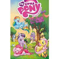 Książki dla dzieci, Mój Kucyk Pony - Przyjaźń to magia Tom 1 - Katie Cook (opr. broszurowa)