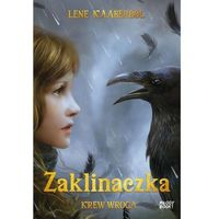 Książki fantasy i science fiction, Zaklinaczka Krew wroga [Kaaberbol Lene] (opr. broszurowa)