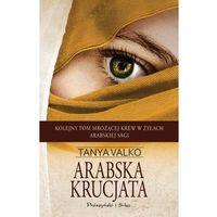 Literatura kobieca, obyczajowa, romanse, Arabska krucjata (opr. miękka)