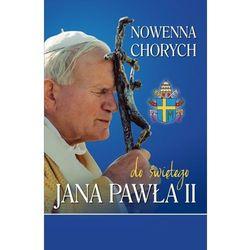 Nowenna chorych do św. Jana Pawła II - Haśniewicz Urszula (opr. miękka) wyprzedaż 05/18 (-33%)