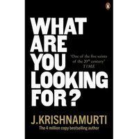 Książki do nauki języka, What Are You Looking For? - Krishnamurti J. - książka (opr. miękka)