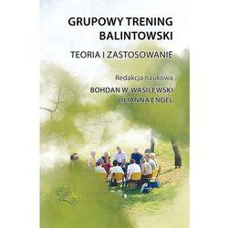 GRUPOWY TRENING BALINTOWSKI (oprawa miękka ze skrzydełkami) (Książka) (opr. broszurowa)