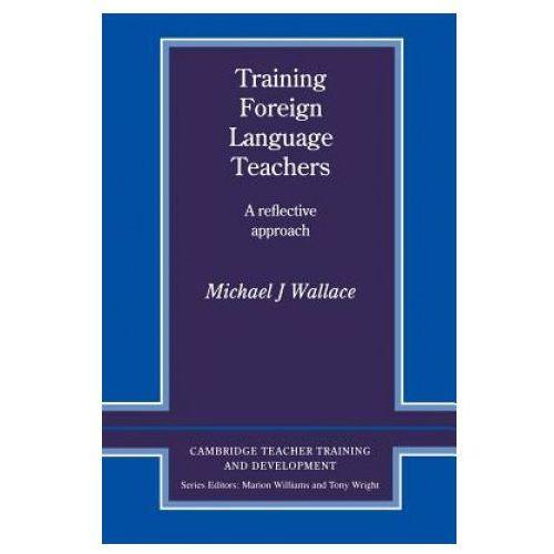 Książki do nauki języka, Training Foreign Language Teachers (opr. miękka)