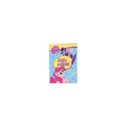 Książki dla dzieci, My Little Pony. Moje labirynty (opr. miękka)