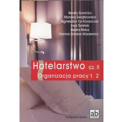 Biblioteka motoryzacji, Hotelarstwo część 2. Organizacja pracy. Podręcznik tom 2 (opr. miękka)