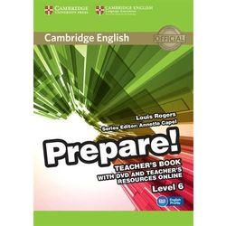 Cambridge English Prepare! 6 Teacher's Book - Louis Rogers