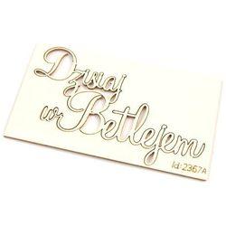 Dekoracyjny napis Dzisiaj w Betlejem