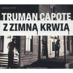 Z zimną krwią [Capote Truman]