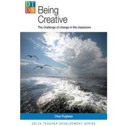 Delta Teacher Development: Being Creative (opr. miękka)