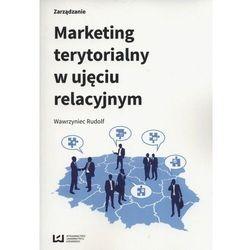 Marketing terytorialny w ujeciu relacyjnym (opr. broszurowa)