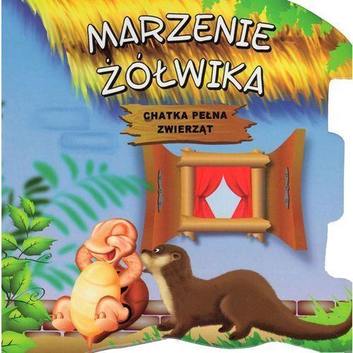 Książki dla dzieci, Chatka pełna zwierząt - Marzenie żółwika (opr. kartonowa)