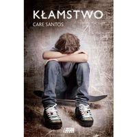 Literatura młodzieżowa, KŁAMSTWO - Care Santos (opr. miękka)