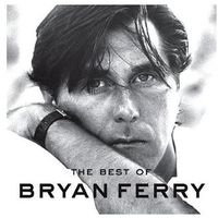 Pozostała muzyka rozrywkowa, Best Of Bryan Ferry, The - Bryan Ferry (Płyta CD)