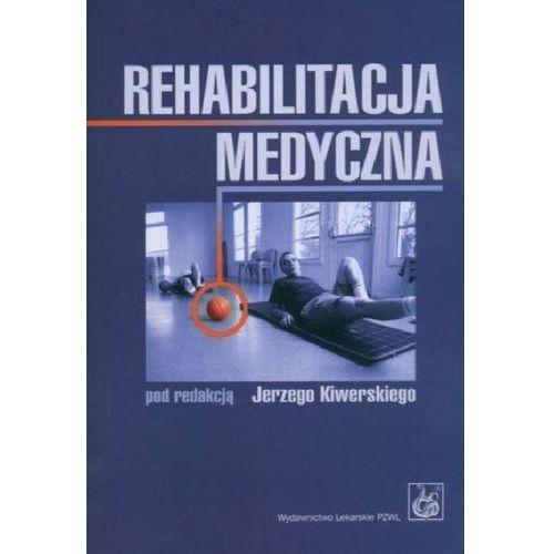 Książki medyczne, Rehabilitacja medyczna (opr. miękka)