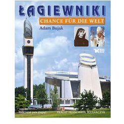 Łagiewniki Chance fur die Welt (opr. twarda)
