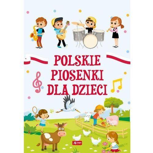 Książki dla dzieci, Polskie piosenki dla dzieci (opr. twarda)