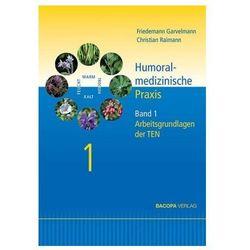 Humoralmedizinische Praxis. Bd.1 Garvelmann, Friedemann