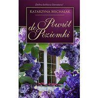 Pozostałe książki, Powrót do Poziomki - Jeśli zamówisz do 14:00, wyślemy tego samego dnia. Dostawa, już od 4,90 zł.