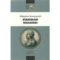 Historia, Stanisław Konarski - Konopczyński Władysław - książka (opr. miękka)