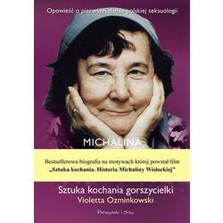 Michalina Wisłocka. Sztuka kochania gorszycielki - Violetta Ozminkowski - ebook