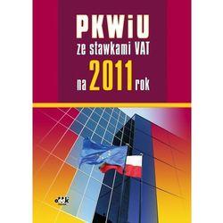 PKWiU ze stawkami VAT na 2011 rok (opr. miękka)
