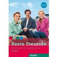 Książki do nauki języka, Beste Freunde A2.2 KB wersja niemiecka HUEBER - Praca zbiorowa (opr. broszurowa)