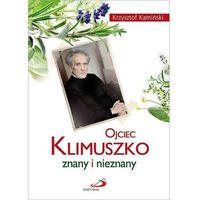 Biografie i wspomnienia, Ojciec Klimuszko znany i nieznany (opr. broszurowa)