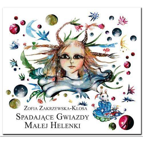 Książki dla dzieci, Spadające gwiazdy małej Helenki (opr. twarda)
