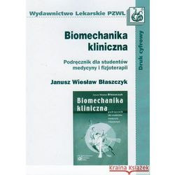 Biomechanika kliniczna (opr. miękka)