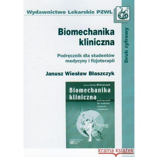 Książki medyczne, Biomechanika kliniczna (opr. miękka)