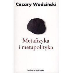 Metafizyka i metapolityka. Czarne zeszyty Heideggera (opr. miękka)