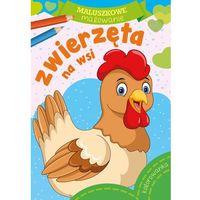 Książki dla dzieci, Maluszkowe malowanie. Zwierzęta na wsi