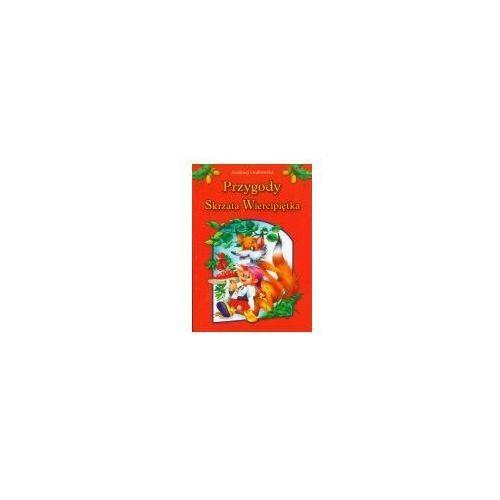 Książki dla dzieci, PRZYGODY SKRZATA WIERCIPIĘTKA (opr. twarda)