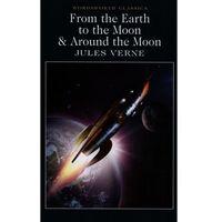 Literatura młodzieżowa, From the Earth to the Moon & Around the Moon (opr. miękka)