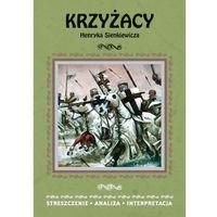 Lektury szkolne, L-44 Krzyżacy + zakładka do książki GRATIS (opr. broszurowa)